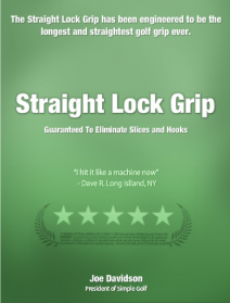Straight Lock Grip